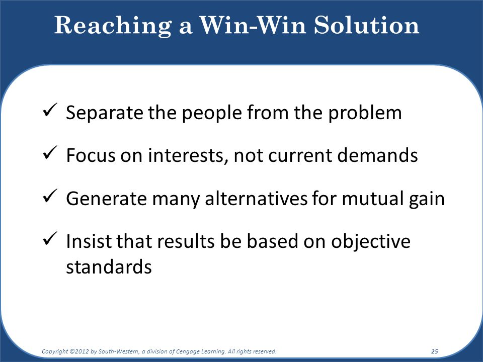 Reaching a Win-Win Solution