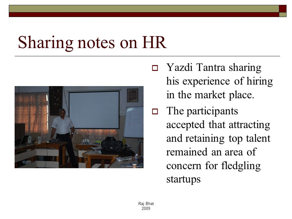 Sharing notes on HRYazdi Tantra sharing his experience of hiring in the market place.