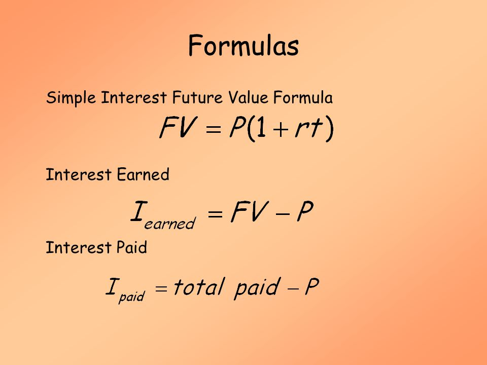 Formulas Simple Interest Future Value Formula Interest Earned