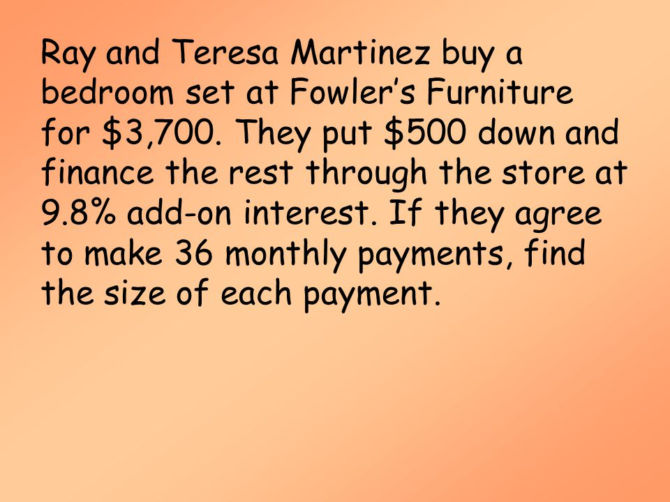 Ray and Teresa Martinez buy a bedroom set at Fowler's Furniture for $3,700.