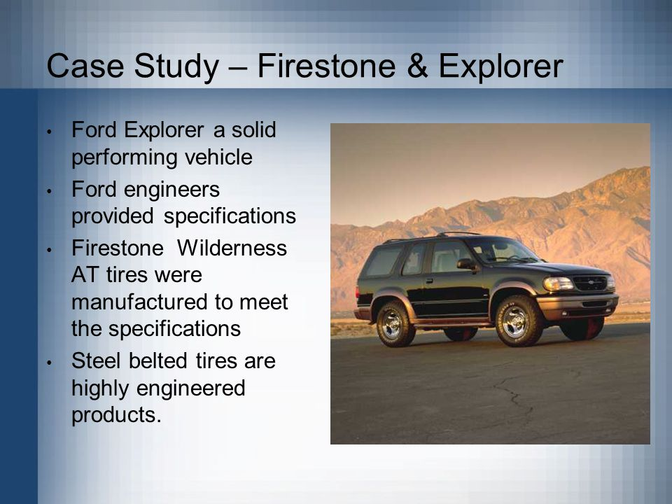 Project POE: Case Study: Ford Firestone Rollover