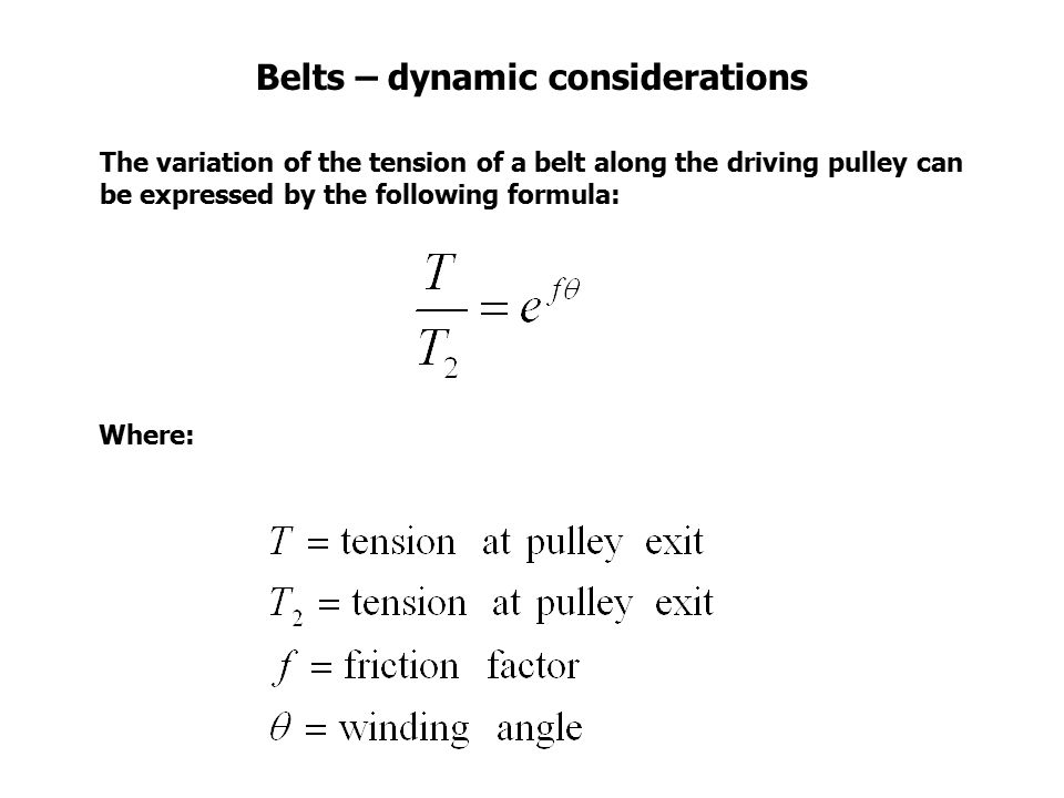 Belts – dynamic considerations