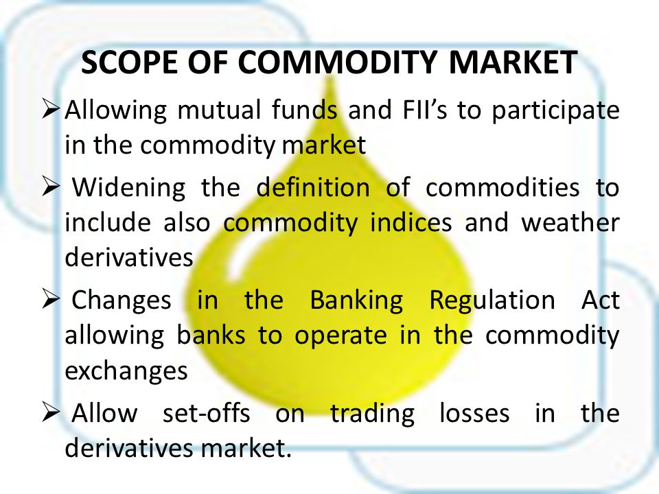 Commodity market ppt video online download