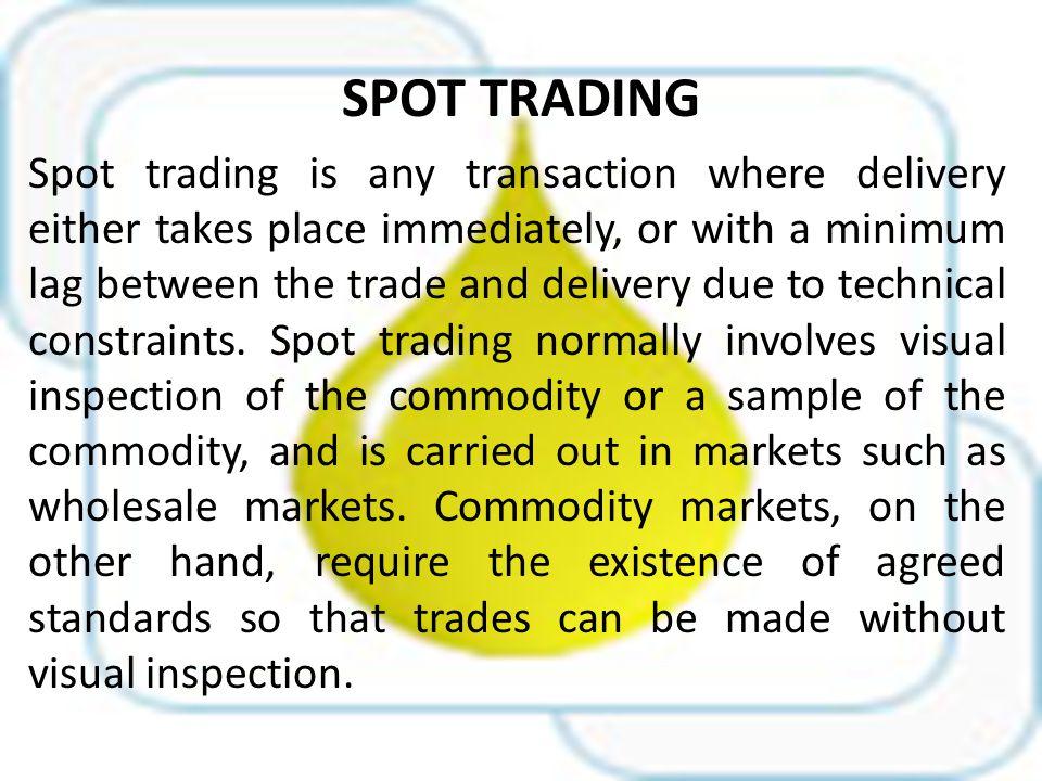 Spot trading co
