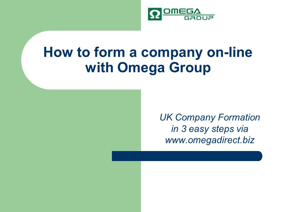 How to form a company on-line with Omega Group