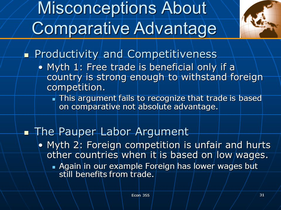 """misconceptions about comparative advantage These three reasons were investigated because they are related to three """" misconceptions about comparative advantage"""" discussed by krugman and  obstfeld."""