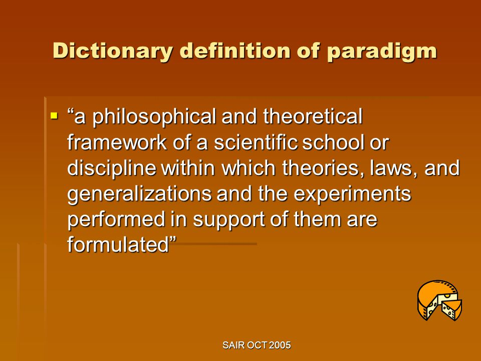 research paradigm definition Proofs research, theory and method 23 goffman (1959 1961 see also chapter 1) spent much of his career exploring the social world of organisations.