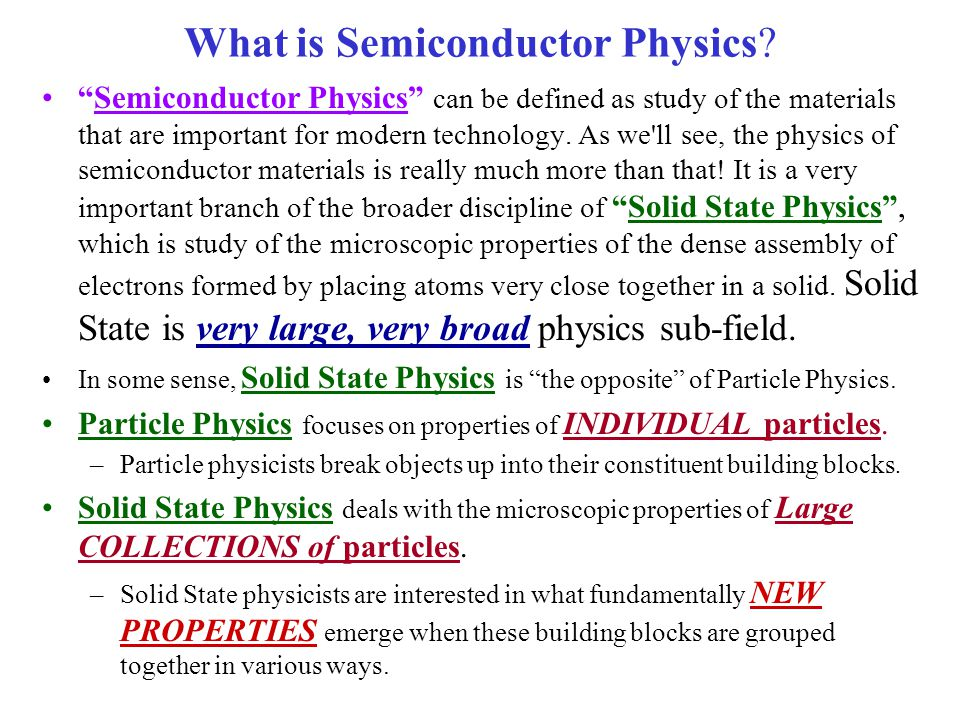The Opposite Of Assembly : Welcome to physics the of semiconductors