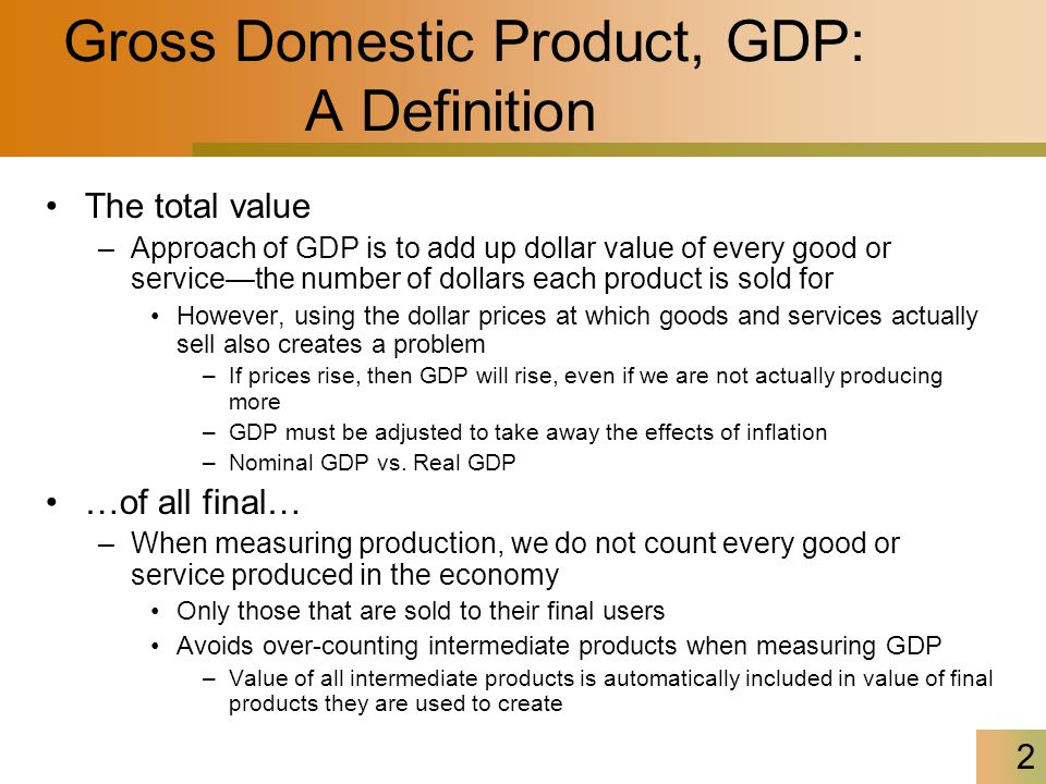 the definition of economic growth and gross domestic product Home economy gross domestic product (gdp) previous releases gross domestic product, preliminary estimate statistical bulletins preliminary estimate for gross domestic product (gdp) containing constant price gross.