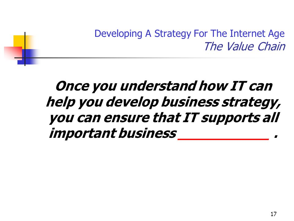 Developing A Strategy For The Internet Age The Value Chain