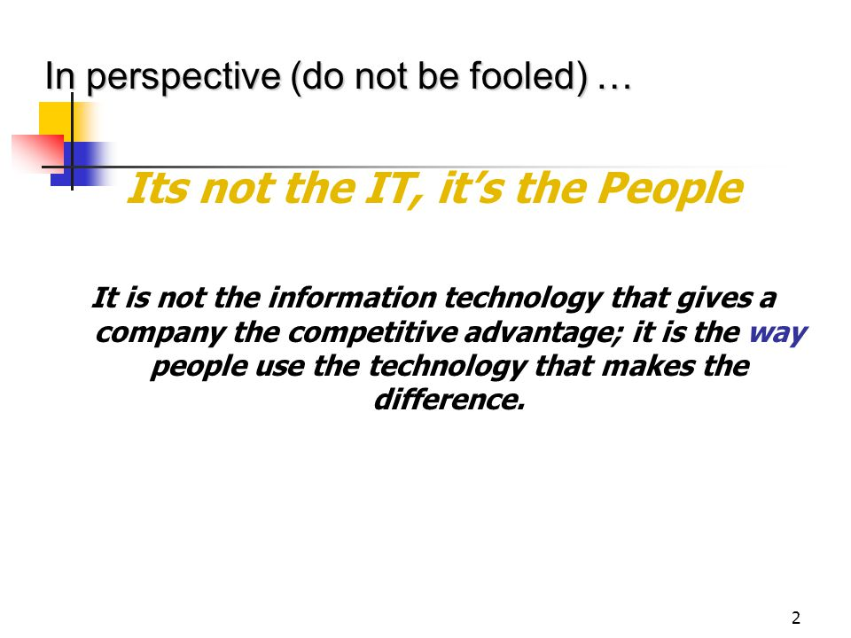 Its not the IT, it's the People