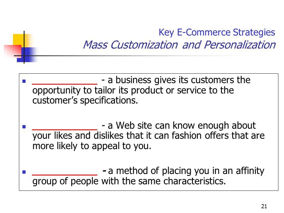 Key E-Commerce Strategies Mass Customization and Personalization