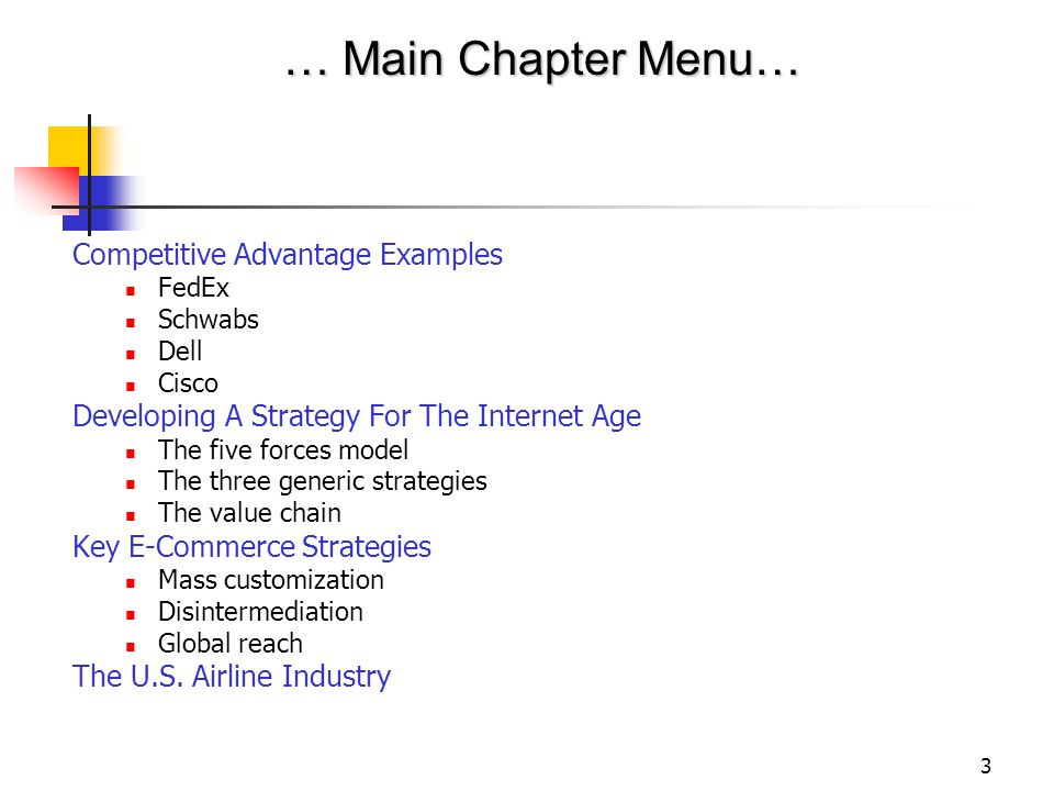… Main Chapter Menu… Competitive Advantage Examples