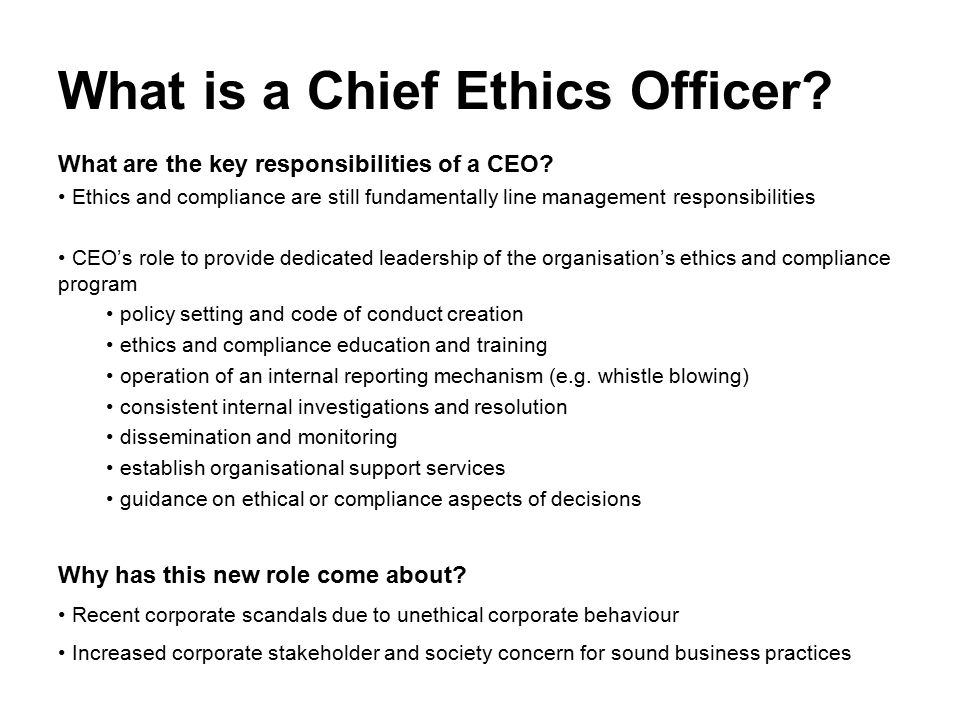 role of ethics and compliance in Board responsibility for ethics and compliance  who on the board should have primary responsibility for ethics and compliance  their role is constantly.