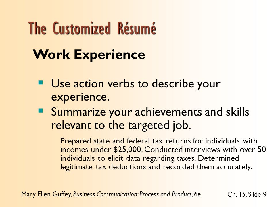 9 the customized rsum work experience use action verbs to describe your experience summarize your achievements