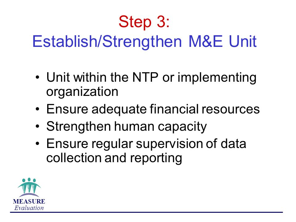 Step 3: Establish/Strengthen M&E Unit