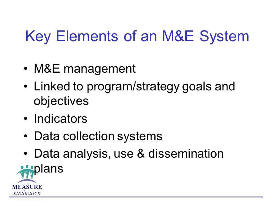 Key Elements of an M&E System