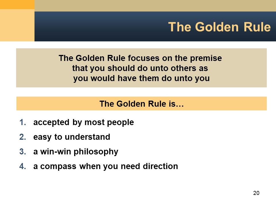 personal ethics and golden rule The golden rule essay  however both kant and mill's ethics relate to the important  patents (2) debit the receiver & credit the giver [personal.