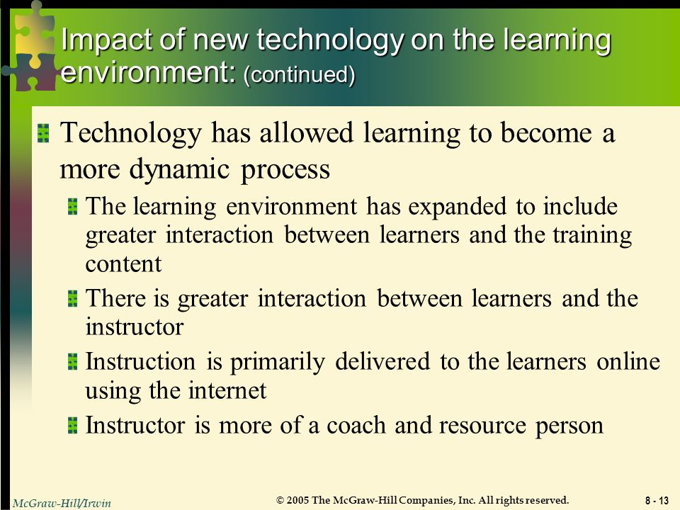 Impact of new technology on the learning environment: (continued)