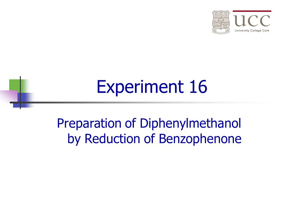 Preparation of Diphenylmethanol by Reduction of Benzophenone
