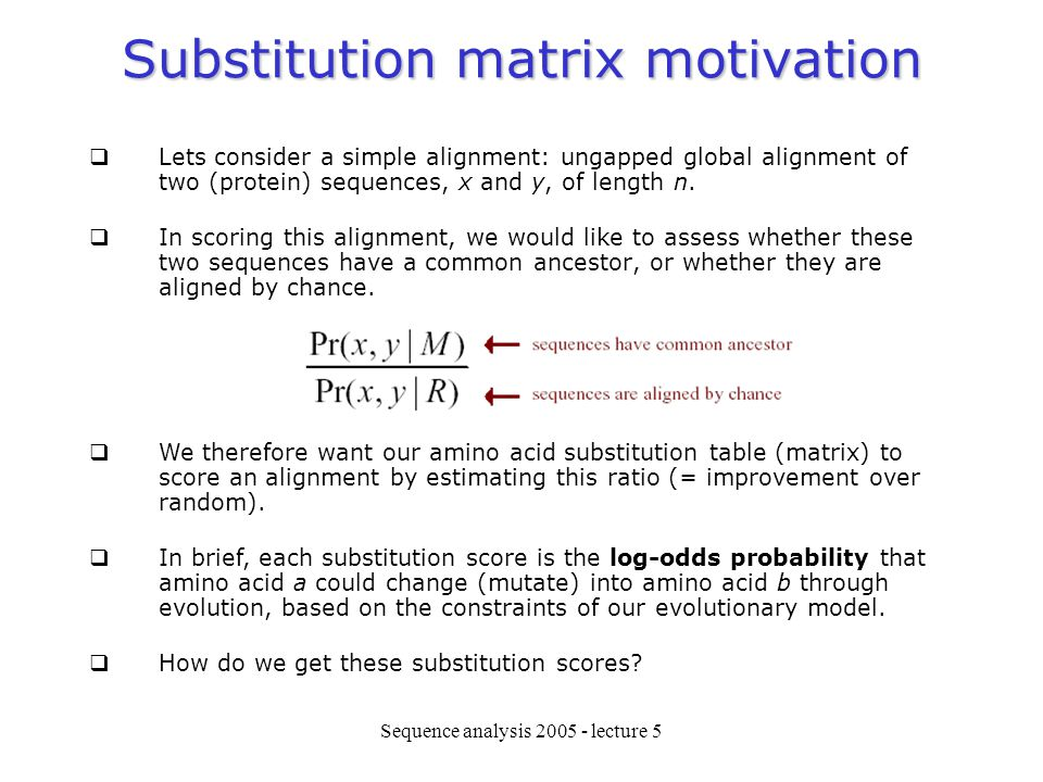 Substitution matrix motivation