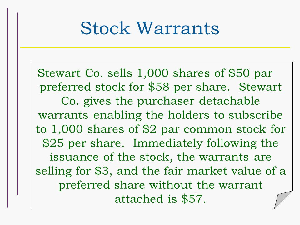 Warrants or stock options