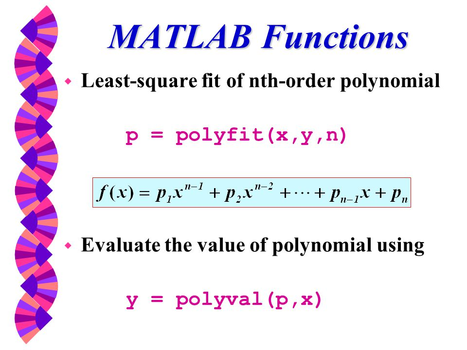 MATLAB Functions Least-square fit of nth-order polynomial