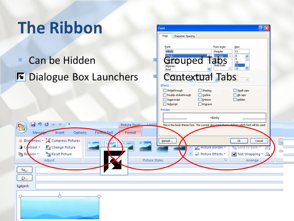 The Ribbon Can be Hidden Dialogue Box Launchers Grouped Tabs
