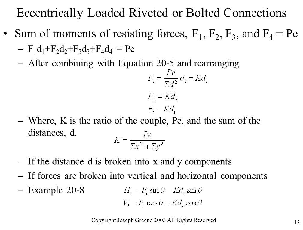 Eccentrically Loaded Riveted or Bolted Connections