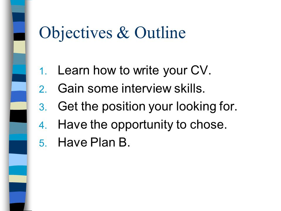 objectives outline learn how to write your cv - Skills On Your Cv