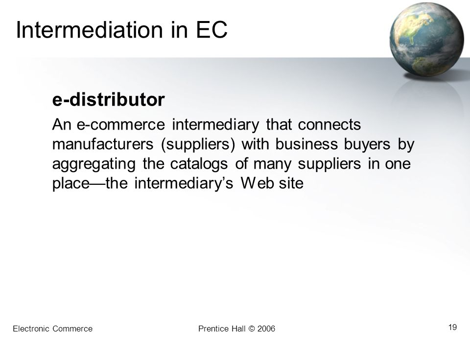 Intermediation in EC e-distributor