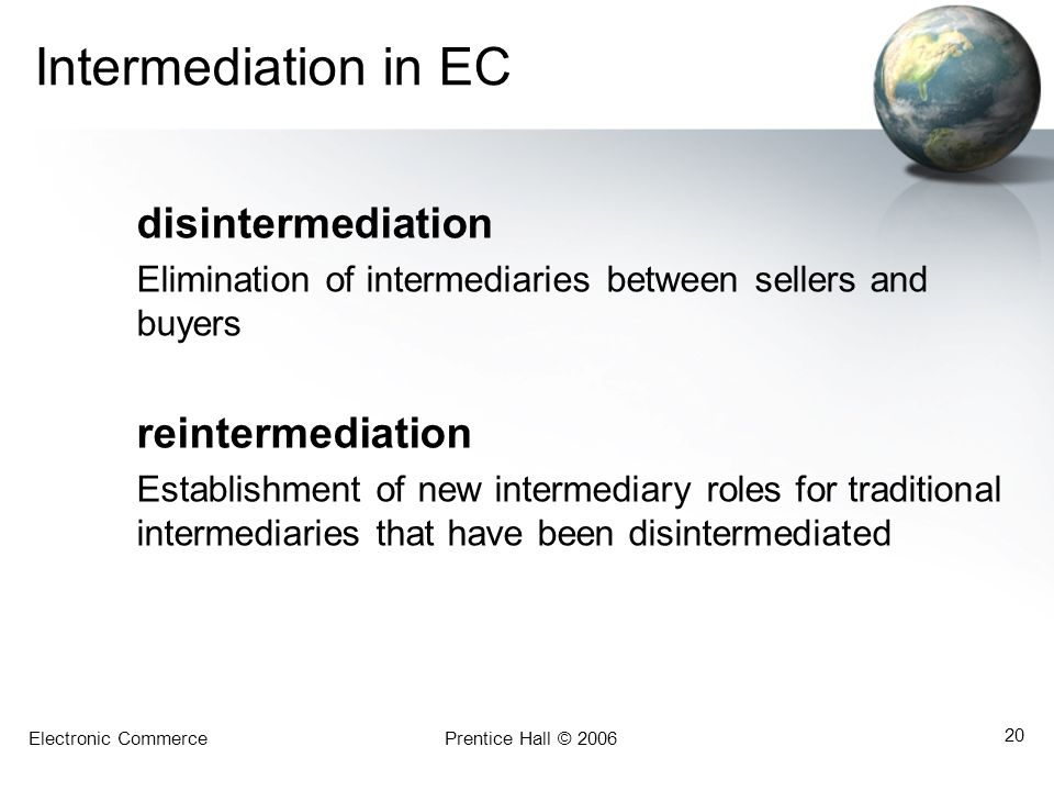 Intermediation in EC disintermediation reintermediation