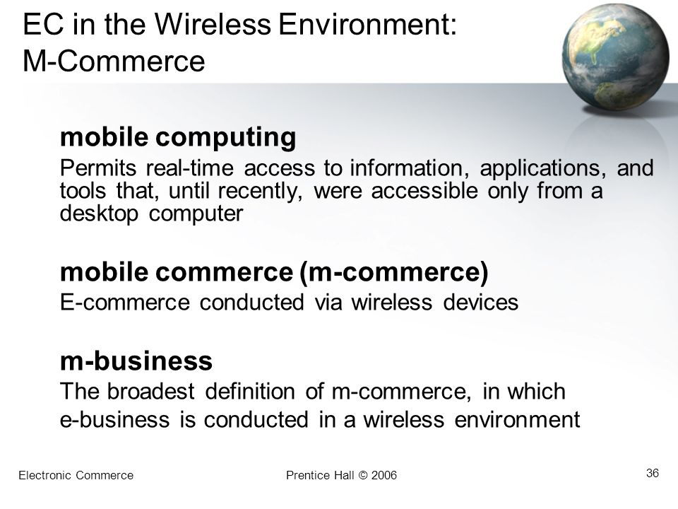 EC in the Wireless Environment: M-Commerce