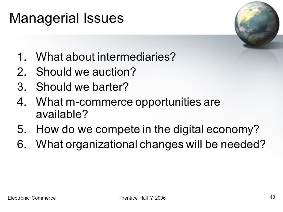 Managerial Issues What about intermediaries Should we auction