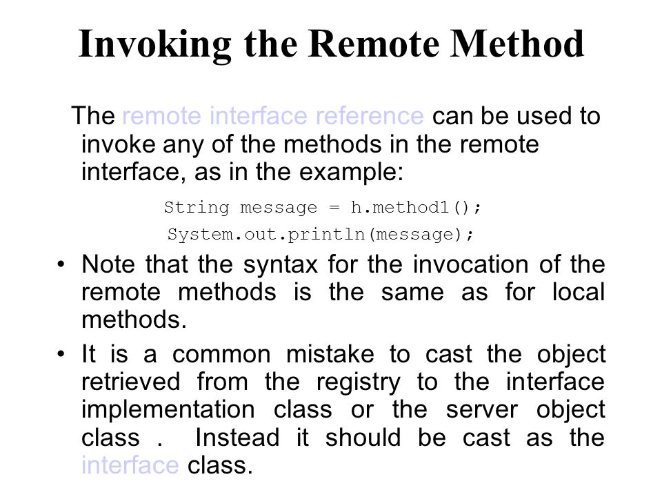 Invoking the Remote Method