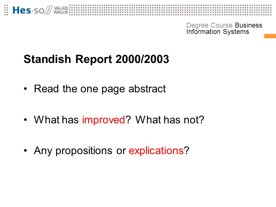Standish Report 2000/2003 Read the one page abstract