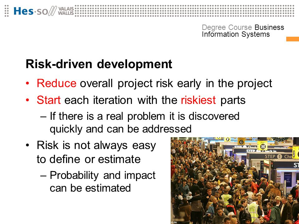 Risk-driven development