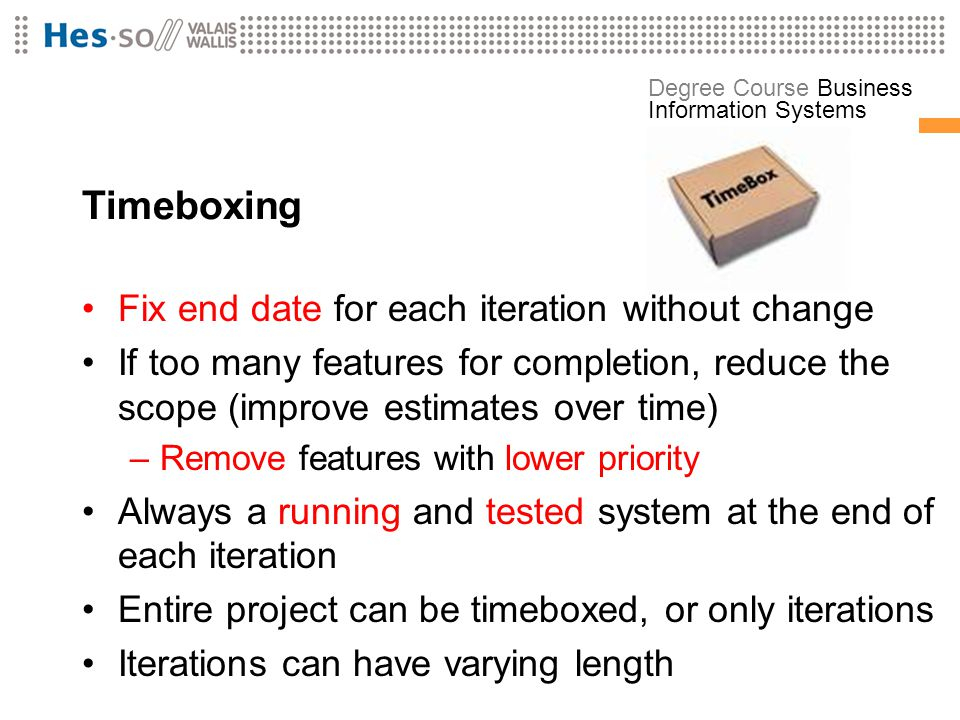 Timeboxing Fix end date for each iteration without change