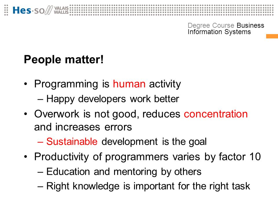 People matter! Programming is human activity