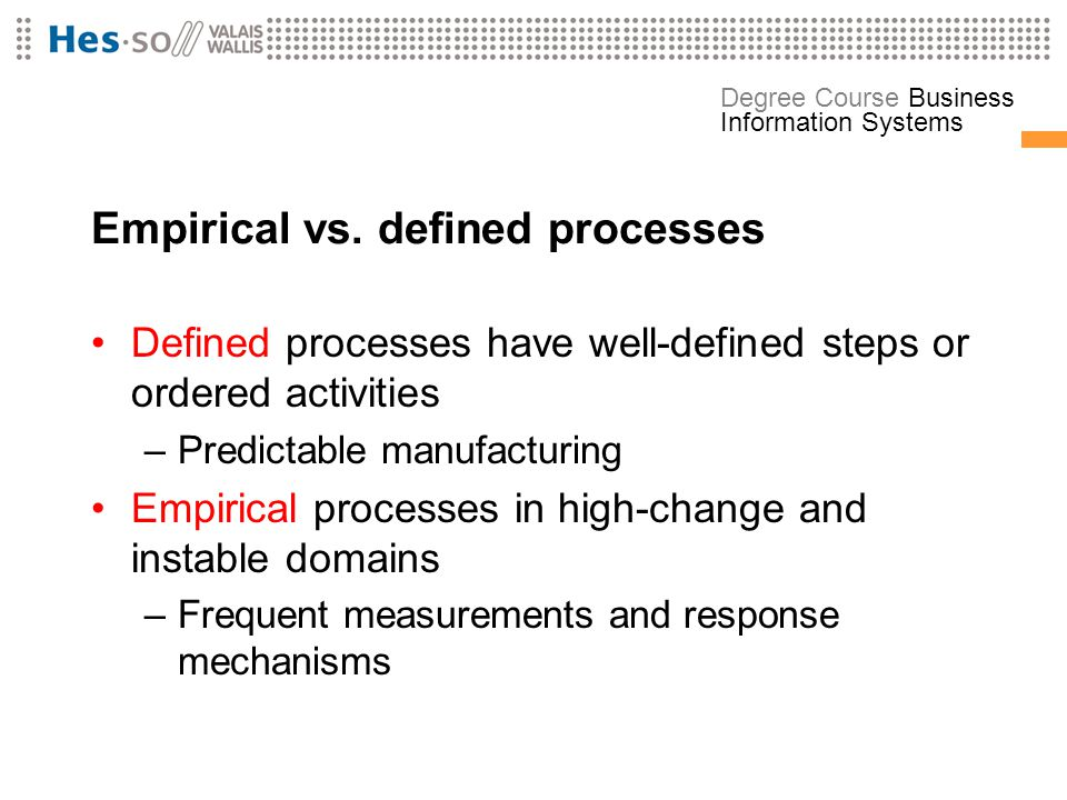 Empirical vs. defined processes