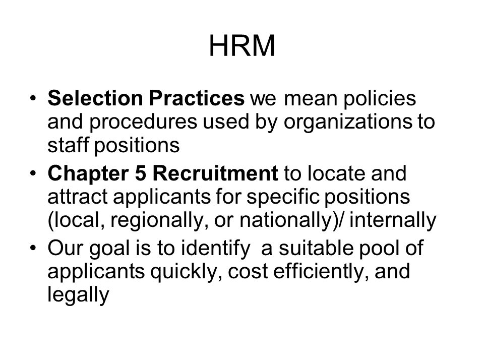 The Role of Recruitment & Selection in Strategic Management