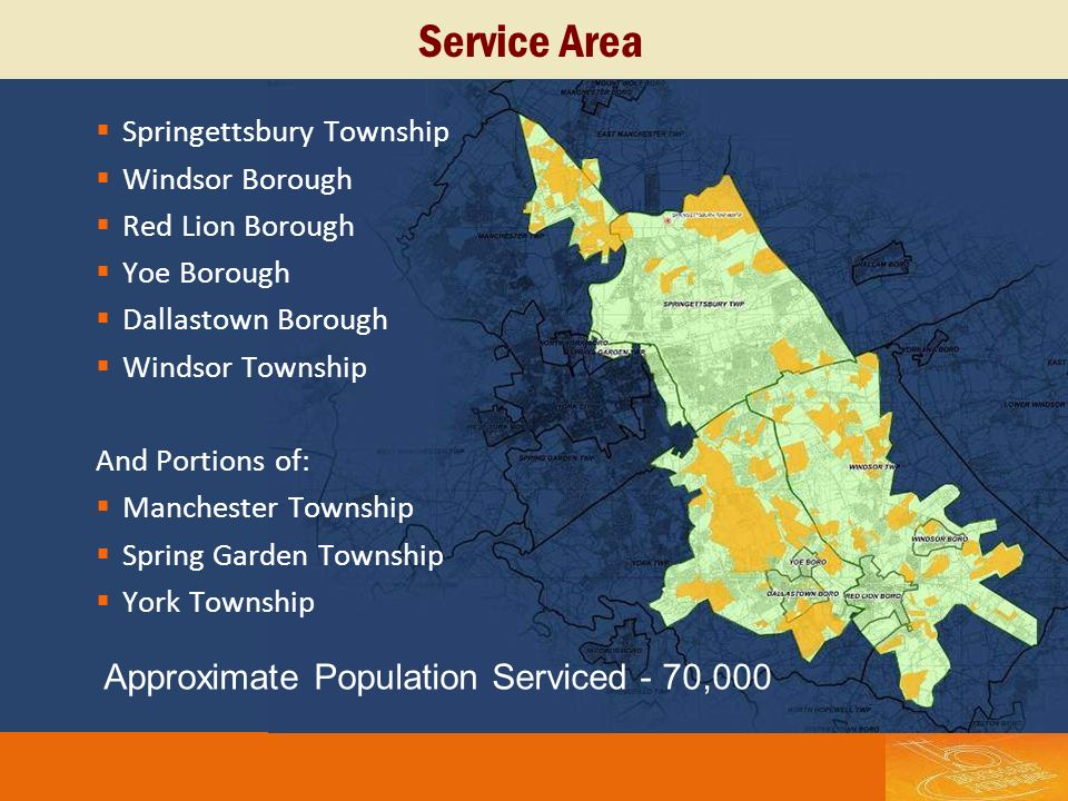 Service Area Approximate Population Serviced - 70,000