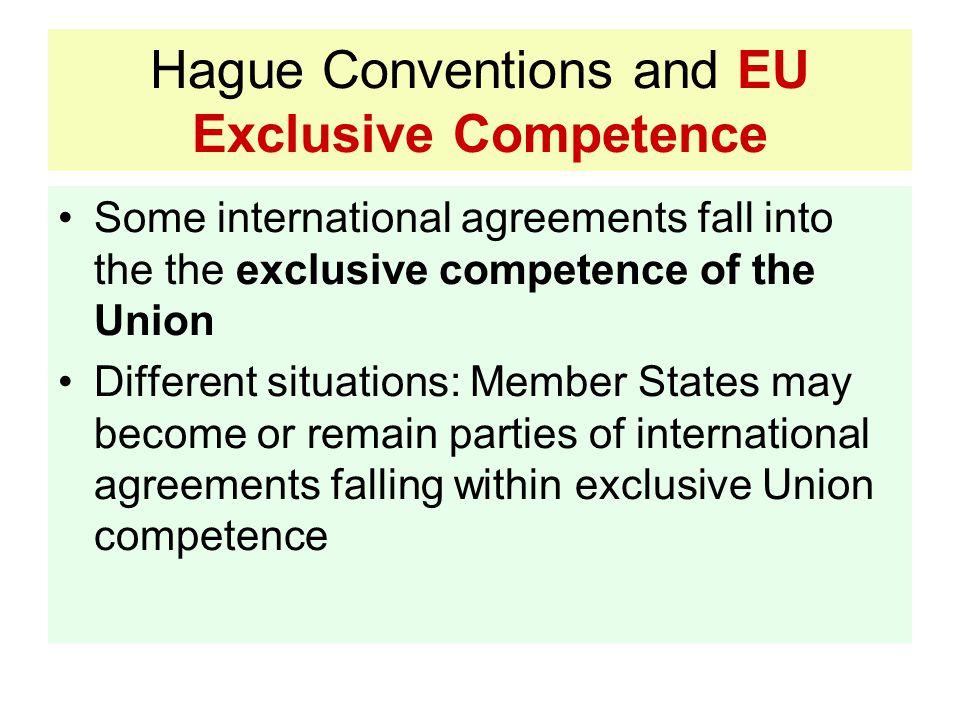 Hague Conventions and EU Exclusive Competence