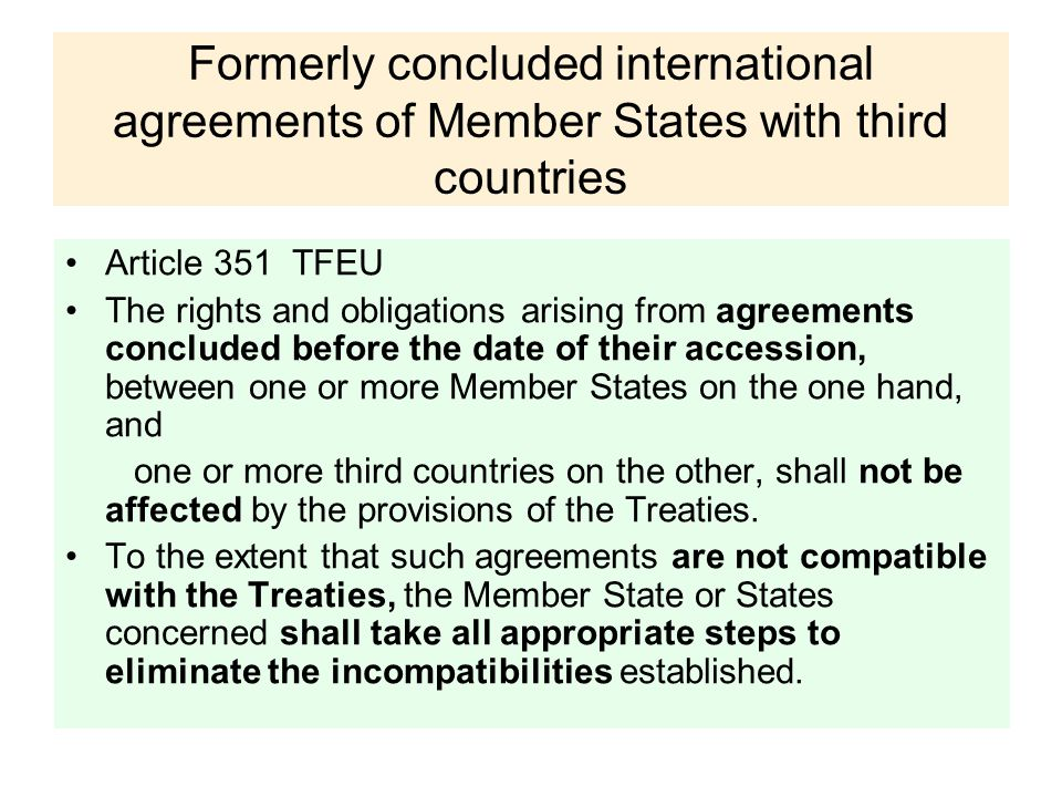 Formerly concluded international agreements of Member States with third countries