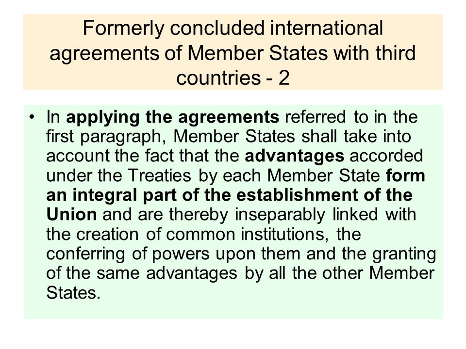 Formerly concluded international agreements of Member States with third countries - 2