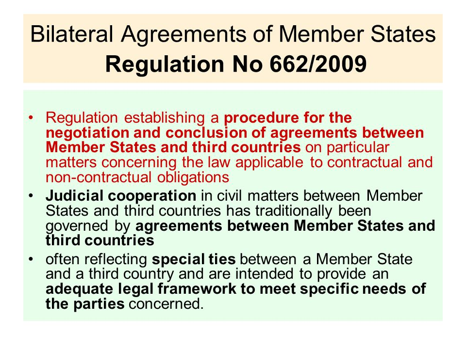 Bilateral Agreements of Member States Regulation No 662/2009