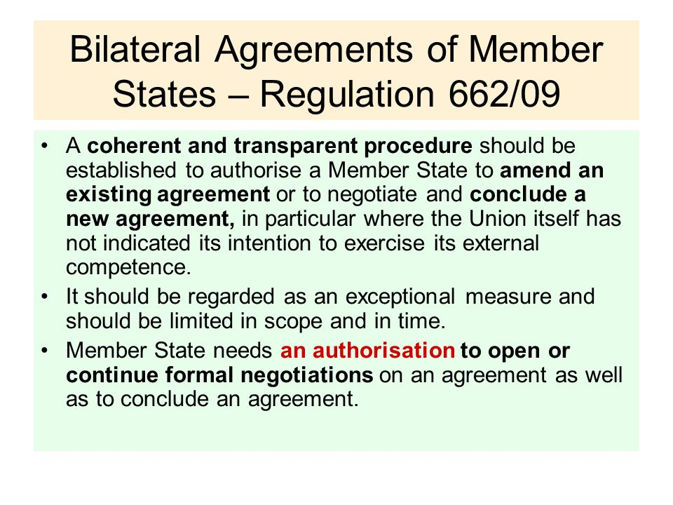 Bilateral Agreements of Member States – Regulation 662/09