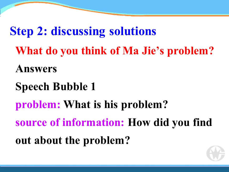 Step 2: discussing solutions