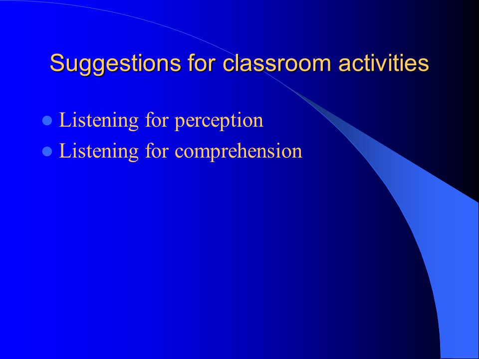 Suggestions for classroom activities