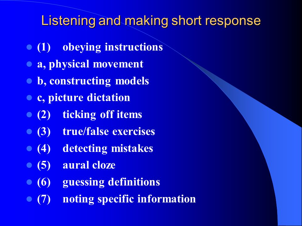 Listening and making short response